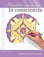 Mandalas para despertar la consciencia/ Mandalas to Create Awareness (Nueva Conciencia)