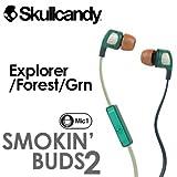 SKULLCANDY スカルキャンディー イヤホン●Smokin'Bud 2 スモーキンバッド2 EXPLORER/FOREST/GRN