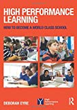 High Performance Learning: How to become a world class school