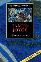 The Cambridge Companion to James Joyce (Cambridge Companions to Literature)