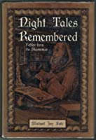 Night Tales Remembered: Fables from the Shammas