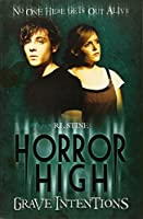 Grave Intentions (Horror High)
