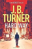 Hard Way (A Jon Reznick Thriller)
