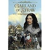 Garland of Straw (Roundheads & Cavaliers) (Volume 2)