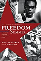 Freedom Summer: The Complete Stage Version