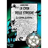 La Gemma Azzurra: Serie - La Casa delle Streghe 2 (Italian Edition)