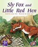 Sly Fox and Little Red Hen