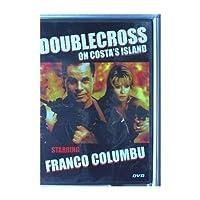 Doublecross on Costa's Island: Starring Franco Columbu【DVD】 [並行輸入品]