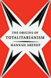 The Origins of Totalitarianism (Harvest Book, Hb244) (English Edition)
