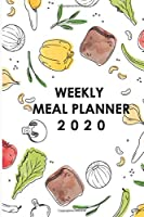 2020 Meal Planner For the Year: Weekly Meal Planner for 2020, Meal Planning Made Easy With This 53 Week Meal Planner Book, 6x9, Soft Cover, Matte Finish
