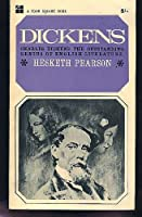 Charles Dickens: His Character, Comedy and Career (Biographies S.)