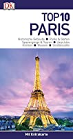 Top 10 Reisefuehrer Paris: mit Extrakarte und kulinarischem Sprachfuehrer zum Herausnehmen