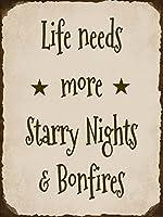 Life Needs More Starry Nights & BonfiresキャンプFirepit裏庭キャビンアルミニウム品質金属標識7x 10インチSmall