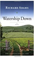 Watership Down: A Novel by Richard Adams(2005-11-01)