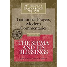 My People's Prayer Book Vol 1: The Sh'ma and Its Blessings