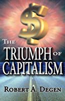 The Triumph of Capitalism