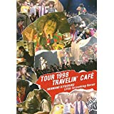 TOUR 1998 TRAVELIN' CAFE[DVD]