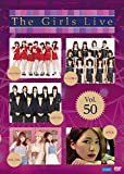 The Girls Live Vol.50 [DVD]