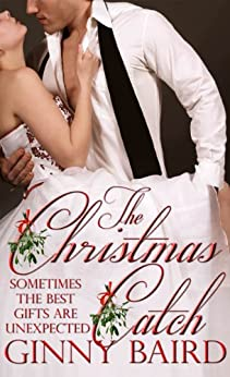 The Christmas Catch (Holiday Brides Series Book 1) by [Baird, Ginny]