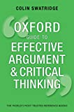 Oxford Guide to Effective Argument and Critical Thinking (English Edition) 画像