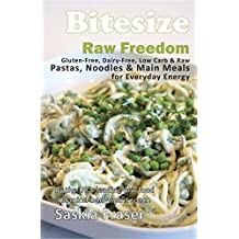 Bitesize: Raw Freedom Main Meals (Bitesize Raw Freedom)