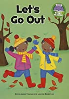 Let's Go Out (Start Reading)