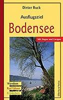 Ausflugsziel Bodensee: Mit Hegau und Linzgau. Wandern, Rad fahren, Entdecken