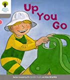 Oxford Reading Tree: Level 1: More First Words: Up You Go by Roderick Hunt(2011-01-01)
