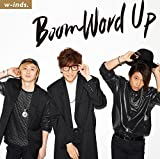 Boom Word Up / w-inds.