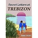 Secret Letters at Trebizon: {The Trebizon Boarding School Series}
