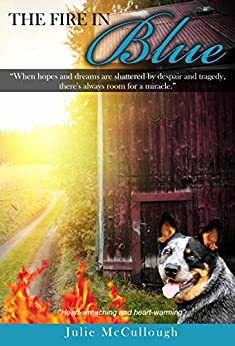 The Fire in Blue by [McCullough, Julie]