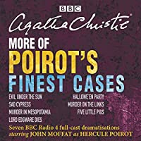 More of Poirot's Finest Cases: BBC Radio full-cast dramatisations