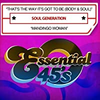 That's the Way It's Got to Be (Body & Soul)/Mandin