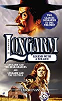Longarm Double #4: Legend with a Six-Gun (The Longarm Double Collection)