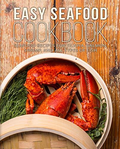 Easy Seafood Cookbook: Seafood...
