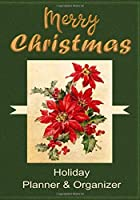 Merry Christmas Holiday Planner & Organizer: Festivities Organizer for Christmas Eve, Christmas Day, Boxing Day, New Year's Eve and New Year's Day 7x10 70 Pages
