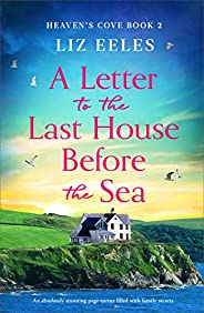 A Letter to the Last House Before the Sea: An absolutely stunning page-turner filled with family secrets (Heav