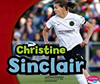 Christine Sinclair (Canadian Biographies)