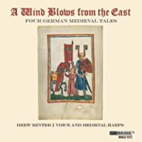 Wind Blows from the East: Four German Medieval Tal