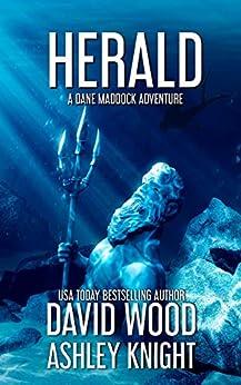 Herald: A Dane Maddock Adventure (Dane Maddock Universe Book 6) by [Wood, David, Knight, Ashley]