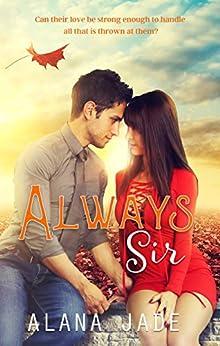 Always, Sir by [Jade, Alana]