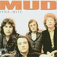 Dyna-Mite by Mud (2008-01-01)