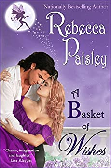 A Basket of Wishes by [Paisley, Rebecca]