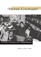 Proving Contraries: A Collection of Writings in Honor of Eugene England