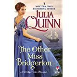 The Other Miss Bridgerton: A Bridgerton Prequel