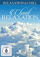 Cloud Relaxation [DVD]