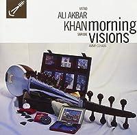 Morning Visions by Ustad Ali Akbar Khan (1994-08-09)