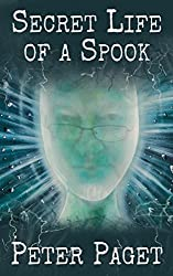 Secret Life of a Spook: Based on a True Story (English Edition)