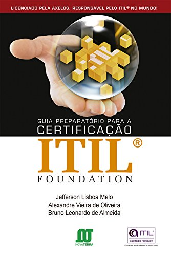 Guia Preparatório para a Certificação ITIL FOUNDATION
