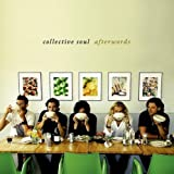 Afterwords by Collective Soul (2007-10-13)【並行輸入品】